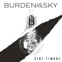 Purchase Burden Of The Sky - Sine Timore