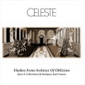 Buy Celeste - Flashes From The Archives Of Oblivion (A Collection Of Antiques And Curios) Mp3 Download
