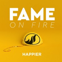 Purchase Fame On Fire - Happier (CDS)