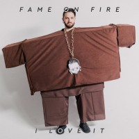 Purchase Fame On Fire - I Love It (CDS)