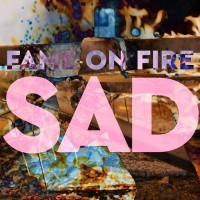Purchase Fame On Fire - Sad! (CDS)