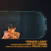 Purchase Low Cut Connie - Private Lives (CDS)