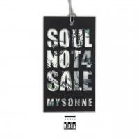 Purchase Mysonne - Soul Not 4 Sale