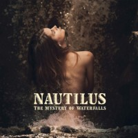 Purchase Nautilus - The Mystery Of Waterfalls