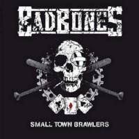 Purchase Bad Bones - Smalltown Brawlers