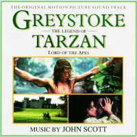 Purchase John Scott - Greystoke: The Legend Of Tarzan, Lord Of The Apes (Reissued 2010)