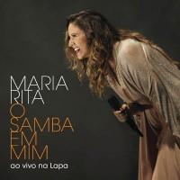 Purchase Maria Rita - O Samba Em Mim Ao Vivo Na Lapa