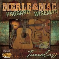 Purchase Merle Haggard - Timeless (With Mac Wiseman)