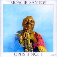 Purchase Moacir Santos - Opus 3 No. 1 (Vinyl)