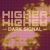 Purchase Dark Signal - Higher (CDS)