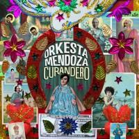Purchase Orkesta Mendoza - Curandero