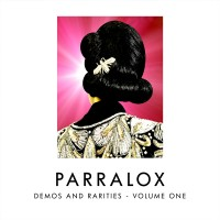 Purchase Parralox - Demos And Rarities - Volume One