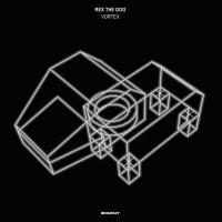 Purchase Rex The Dog - Vortex (EP)