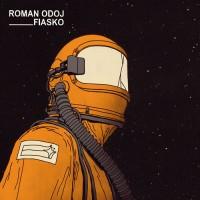 Purchase Roman Odoj - Fiasco