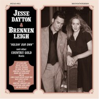 Purchase Jesse Dayton & Brennen Leigh - Holdin Our Own And Other Country Gold Duets