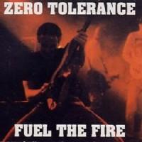 Purchase Zero Tolerance - Fuel The Fire (EP)