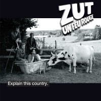Purchase Zut Un Feu Rouge - Explain This Country