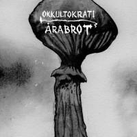 Purchase Okkultokrati - Split (With Arabrot)