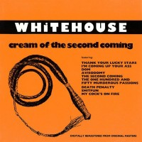 Purchase Whitehouse - Cream Of The Second Coming