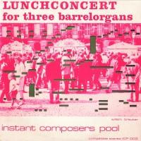 Purchase Willem Breuker Kollektief - Lunchconcert For Three Barrelorgans (Vinyl)