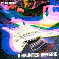 Purchase Tyler Kamen - A Haunted Reverie (EP)