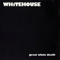 Purchase Whitehouse - Great White Death (Vinyl)