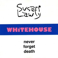 Purchase Whitehouse - Never Forget Death