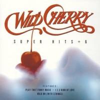 Purchase Wild Cherry - Super Hits
