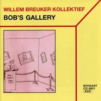 Purchase Willem Breuker Kollektief - Bob's Gallery
