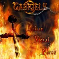 Purchase Gabriels - Italian Metal Force (CDS)