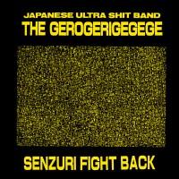 Purchase Gerogerigegege - Senzuri Fight Back