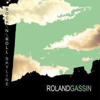Purchase Roland Gassin - Rock'n'roll Skyline