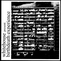 Purchase Whitehouse - Birthdeath Experience (Vinyl)