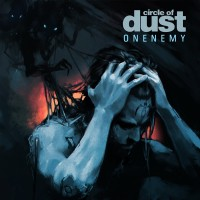 Purchase Circle Of Dust - Onenemy (25Th Anniversary Mix)