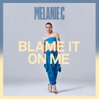 Purchase Melanie C - Blame It On Me (CDS)