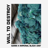 Purchase Sarin & Imperial Black Unit - Will To Destroy