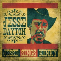 Purchase Jesse Dayton - Jesse Sings Kinky