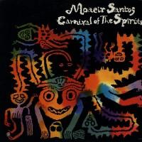 Purchase Moacir Santos - Carnival Of The Spirits (Vinyl)