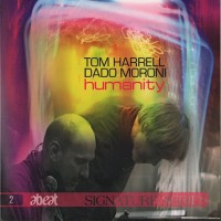 Purchase Tom Harrell & Dado Moroni - Humanity