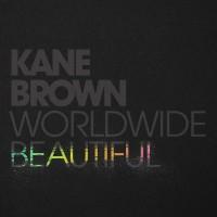 Purchase Kane Brown - Worldwide Beautiful (CDS)