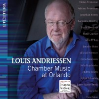 Purchase Louis Andriessen - Chamber Music At Orlando
