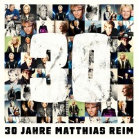 Purchase Matthias Reim - 30 Jahre