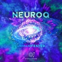 Purchase Neuroq - Unmanifested