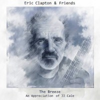 Purchase Eric Clapton - The Breeze (An Appreciation Of Jj Cale)