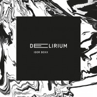 Purchase Igor Boxx - Delirium