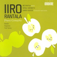 Purchase Iiro Rantala - Piano Concerto / Astorale / Tangonator / Final Fantasy