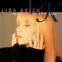 Purchase Lisa Keith - Walkin' In The Sun