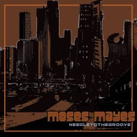 Purchase Moses Mayes - Needle To The Groove