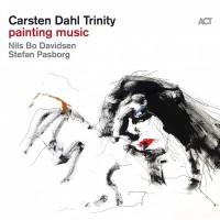 Purchase Carsten Dahl Trinity - Painting Music (With Nils Bo Davidsen & Stefan Pasborg)