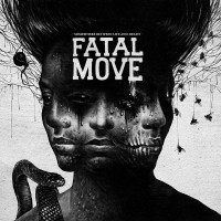 Purchase Fatal Move - Somewhere Between Life And Death